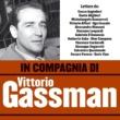 Vittorio Gassman In compagnia di Vittorio Gassman