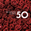 Various Artists 50 Best Romantic Classics