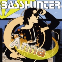 Basshunter Boten Anna (Club Remix)