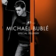 Michael Buble Special Delivery