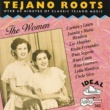 Various Artists Tejano Roots - The Women