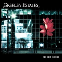 Greeley Estates The End Of All We Know
