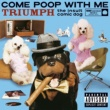 Triumph The Insult Comic Dog Come Poop With Me (U.S. Version) (PA Version)