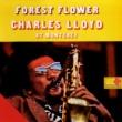 Charles Lloyd Quartet Forest Flower: Charles Lloyd At Monterey