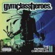 Gym Class Heroes The Papercut Chronicles II