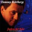 Tommy Körberg Tommy Körberg - Julen är här