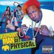 Elephant Man Let's Get Physical