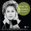 Kiri Te Kanawa (Sopran) Kiri Te Kanawa: A Portrait