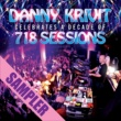 Danny Krivit Danny Krivit Celebrates A Decade Of 718 Sessions - Sampler