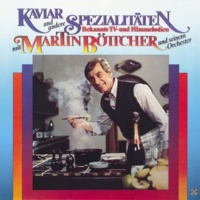 Martin Böttcher und sein Orchester Mit Rose und Revolver