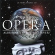 Various Artists The Best Opera Album in the World ...Ever!