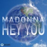 Madonna Hey You (Single Version)