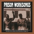 Various Artists Prison Worksongs