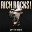 John Rich Rich Rocks