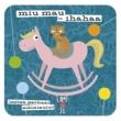 Various Artists Miu mau - Ihahaa - Lasten parhaat eläinlaulut