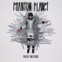 Phantom Planet I Don't Mind