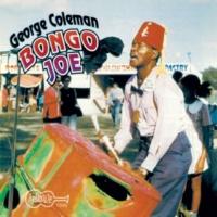 "George ""Bongo Joe"" Coleman Cool It Right"
