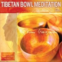 River Guerguerian Tibetan Bowl Meditation