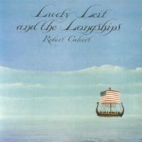 Robert Calvert The Lay Of The Surfers (2007 Digital Remaster)