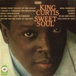 King Curtis Sweet Soul