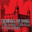 The Good, The Bad and The Queen Kingdom Of Doom