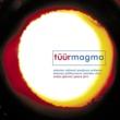 Paavo Järvi/Evelyn Glennie Tüür: Magma