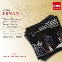 """Renato Bruson/Orchestra del Teatro alla Scala, Milano/Riccardo Muti Ernani, Act 3 Scene 2: """"Oh, de' verd'anni miei"""" (Carlo) - No. 11, Congiura, """"Ad augusta"""" (Ernani, Silva, Iago, Chorus)"""