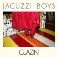 Jacuzzi Boys Born Dancer