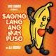 Boy Saging Presents:  Saging Lang Ang May Puso Da Megamiks