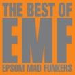 EMF The Best Of EMF - Epsom Mad Funkers