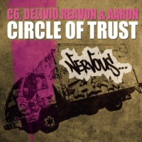 C6, Delivio Reavon & Aaron Circle Of Trust (Wax Motif Remix)