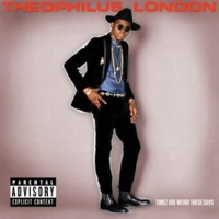Theophilus London She's Great (Interlude)
