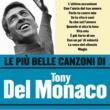 Tony Del Monaco Le più belle canzoni di Tony del Monaco