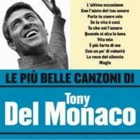 Tony Del Monaco Vita mia (One More Chance)