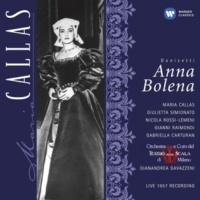 """Gabriella Carturan/Maria Callas/Gianni Raimondi/Orchestra del Teatro alla Scala, Milano/Gianandrea Gavazzeni Anna Bolena (1997 Remastered Version): Né uscir poss'io!"""""""