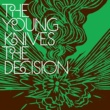 "The Young Knives The Decision - 7"" # 2"