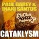 Paul Darey & Inaki Santos Cataklysm (Original Mix)