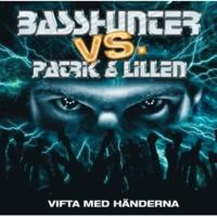 Basshunter Patrik och Lillen - Vifta med händerna (short basshunter remix)