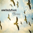 Switchfoot Mess Of Me