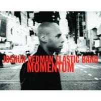 Joshua Redman Elastic Band Swunk