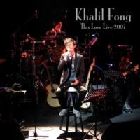 Khalil Fong Tou Xiao (Live)