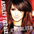 Ashley Tisdale It's Alright, It's OK