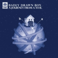 Badly Drawn Boy A Journey From A To B (Radio Edit)