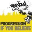 Progression If You Believe