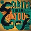 Obits I Blame You