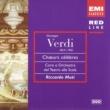 Riccardo Muti/Mirella Freni/Dolora Zajick/Coro del Teatro alla Scala, Milano/Orchestra del Teatro alla Scala, Milano Verdi - Opera Choruses