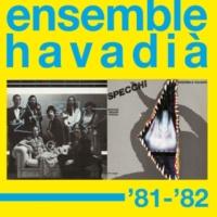 Ensemble Havadià '81-'82 Fuma el camin