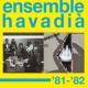 Ensemble Havadià '81-'82 Finale