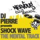 Dj Pierre Presents Shock Wave The Mental Track (Simon Pitch Mix)