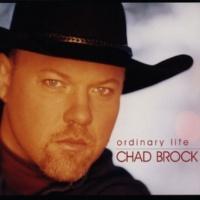 Chad Brock Ordinary Life